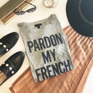 J. Crew Pardon my French graphic Tee shirt